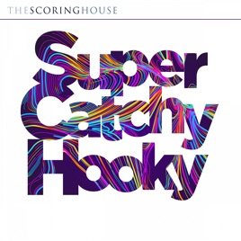 Super Catchy Hooky By Various Artists On Apple Music