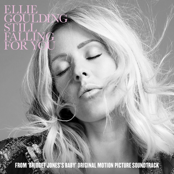 "Still Falling For You (From ""Bridget Jones's Baby"" Original Motion Picture Soundtrack)"