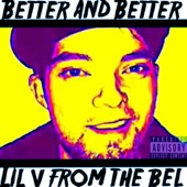 Lil V from the Bel - Go on Home
