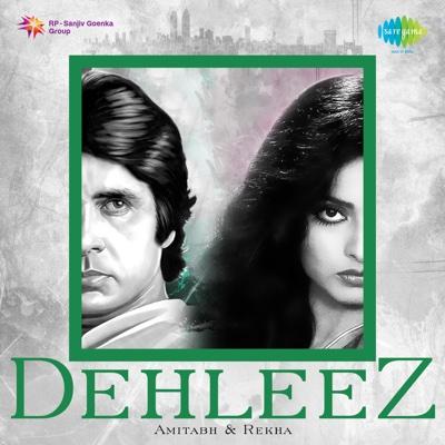 Dehleez - Amitabh and Rekha - Various Artists album