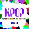 KPOP: J-Pop Made In Korea, Vol. 3 - Various Artists