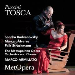 Tosca, Act I: Tre sbirri, una carrozza ... Va, Tosca! (Live)