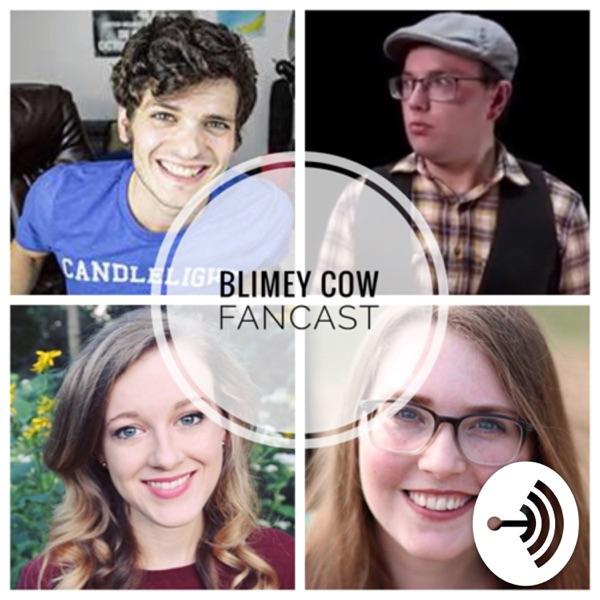 Blimey Cow Fancast