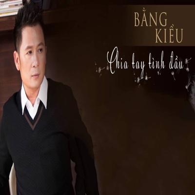 Chia Tay Tình Đầu - Bang Kieu album