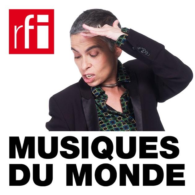 640f9229f24ac9 Musiques du monde par RFI - Radio France Internationale sur Apple Podcasts
