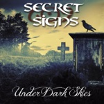 Secret Signs - And Comes the Rain
