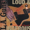 Loud & Dangerous (Live from Hollywood), L.A. Guns