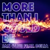 More Than I Could Be (feat. Delia) - Single, Jan Glue