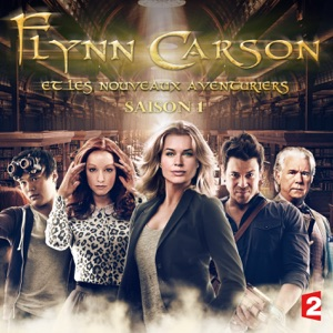 Flynn Carson et les nouveaux aventuriers, Saison 1 (VF) - Episode 2