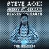 Heaven on Earth (feat. Sherry St. Germain) [The Remixes] - EP