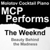 Molotov Cocktail Piano - Earned It
