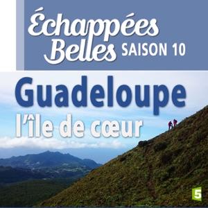Guadeloupe, l'île de coeur - Episode 1