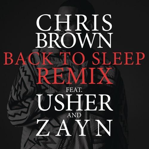 Chris Brown - Back to Sleep (Remix) [feat. Usher & ZAYN] - Single