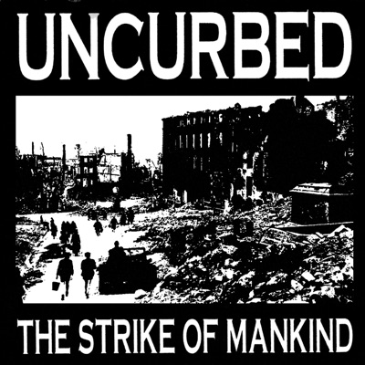 The Strike of Mankind - Uncurbed