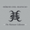 HГ©roes del Silencio - HГ©roes del Silencio: The Platinum Collection ilustraciГіn