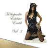 Valerie Nilon, Eva Maria Lamia & Sandrine Jopaire - Höhepunkte Edelster Erotik 3: Edition Edelste Erotik artwork