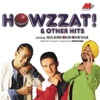 Howzzat Other Hits