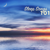 Sleep Songs - 101 Sleep Songs & Relaxation Music, Relax Sounds to Reduce Stress Level - Sleep Songs Divine
