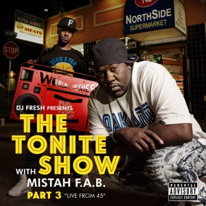The Tonite Show with Mistah F.A.B., Pt. 3: Live from 45 Mp3 Download