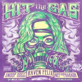 Raven Felix - Hit the Gas (feat. Snoop Dogg & Nef the Pharaoh)