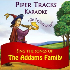 """Sing the Songs of """"The Addams Family"""" (Karaoke)"""