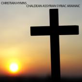 Ave Maria in Chaldean - Chaldean Assyrian Syriac Aramaic