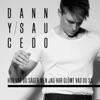 Danny Saucedo - Dör För Dig