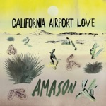 Amason - California Dreamin'