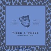Tiger & Woods - No More Talking