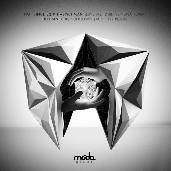 Leave Me / Sundown (Dubfire and Audiofly Remixes) - EP