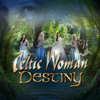 Destiny - Celtic Woman