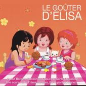 Le goûter d'Elisa: Il pleut bergère, dansons la capucine, gentil coquelicot, une souris verte, frères Jacques, sur le pont d'Avignon ...