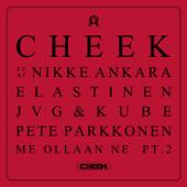 Me ollaan ne, Pt. 2 (feat. Nikke Ankara, Elastinen, JVG, Kube, Pete Parkkonen)