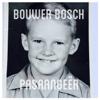 Pasaangeër - Bouwer Bosch