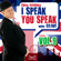 Clive Griffiths - I speak you speak with Clive Vol. 9