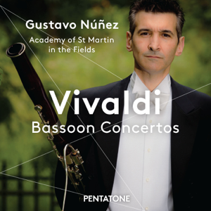 Gustavo Nunez & Academy of St. Martin in the Fields - Vivaldi: Bassoon Concertos