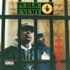 Public Enemy It Takes a Nation of Millions to Hold Us Back