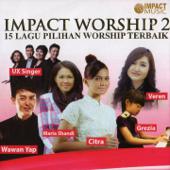 Impact Worship, Pt. 2
