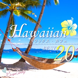 hawaiian relax cafe best 20 relaxation at hawaiian cafe hawaiian relax cafe best 20 relaxation at hawaiian cafe by relax      rh   itunes apple