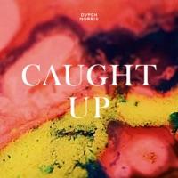 Caught Up - Single