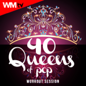 40 Queens of Pop Workout Session (Unmixed Compilation for Fitness & Workout 128 - 160 BPM - Ideal for Running, Jogging, Step, Aerobic, CrossFit, Cardio Dance, Gym, Spinning, HIIT - 32 Count)