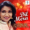 Dil Mera Single