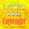 Everybody (Mike Candys Remix) - EP, DJ Bobo & Inna