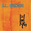 R.L. Burnside - Wish I Was in Heaven Sitting Down Album