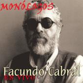 Facundo Cabral Monólogos en Vivo