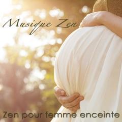 Musique zen – Zen pour femme enceinte pendant la grossesse, l'accouchement et allaitement