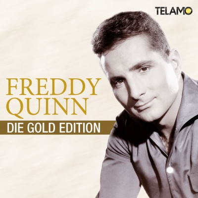 Die Gold-Edition - Freddy Quinn