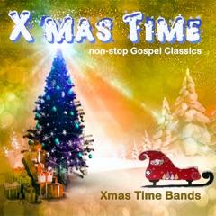 X'mas Time (Non-Stop Gospel Classics)