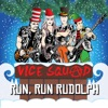 Run Run Rudolph - Single, Vice Squad