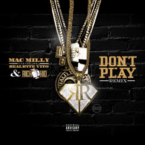 Don't Play (Remix) [feat. Rich The Kid] - Single Mp3 Download